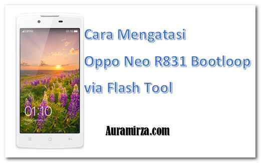 cara-mengatasi-oppo-neo-r831-bootloop-via-flash-tool-1
