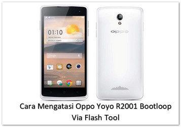 Cara Mengatasi Oppo Yoyo R2001 Bootloop Via Flash Tool Sociotekno